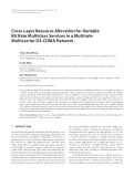 "Báo cáo hóa học: "" Cross-Layer Resource Allocation for Variable Bit Rate Multiclass Services in a Multirate Multicarrier DS-CDMA Network"""