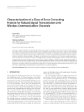 "Báo cáo hóa học: "" Characterization of a Class of Error Correcting Frames for Robust Signal Transmission over Wireless Communication Channels"""