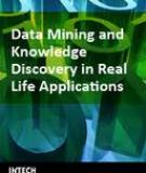 Data Mining and Knowledge Discovery in Real Life Applications