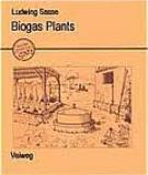 Biogas Plants by Ludwig Sasse