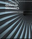SOME APPLICATIONS OF QUANTUM MECHANICSE