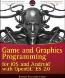 Game and Graphics Programming for iOS and Android with OpenGL ES 2.0 - Romain Marucchi Foino