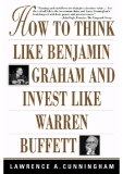 HOW TO THINK LIKE BENJAMIN GRAHAM AND INVEST LIKE WARREN BUFFETT  by Nicolas Darvas