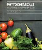 PHYTOCHEMICALS – BIOACTIVITIES AND IMPACT ON HEALTH