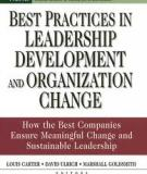 BEST PRACTICES IN LEADERSHIP DEVELOPMENT AND ORGANIZATION CHANGE by Louis Carter, David Ulrich, Marshall Goldsmith