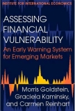 ASSESSING FINANCIAL VULNERABILITY AN EARLY WARNING SYSTEM FOR EMERGING MARKETS