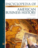 Encyclopedia of american business history - VOLUME I