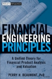 Financial Engineering Principles - Perry H. Beaumont, PhD