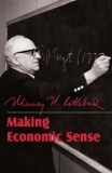 Making Economic Sense - Murray N. Rothbard