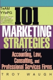 101 for Accounting, Law, Consulting, and Professional Services Firms