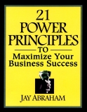 21 Power Principles of Business Builders Who Get Rich