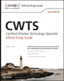 CWTSTM Certified Wireless Technology Specialist