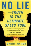 No Lie—Truth Is the Ultimate Sales Tool