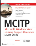 MCITP Microsoft ® Windows Vista ™ Desktop Support Consumer
