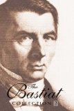 THE BASTIAT COLLECTION - VOLUME 2