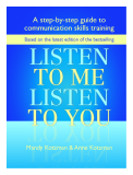 Listen to Me, Listen to You: A Step-by-Step Guide to Communication Skills Training