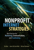 Internet Strategies Best Practices for Marketing, Communications, and Fundraising Success