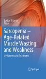 Sarcopenia – Age-Related Muscle Wasting and Weakness - Part 1