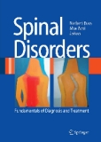 Spinal Disorders Fundamentals of Diagnosis and Treatment