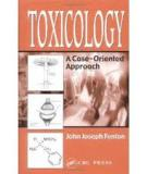 TOXICOLOGY A Case-Oriented Approach