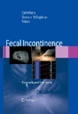 Fecal Incontinence Diagnosis and Treatment