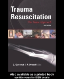 Trauma Resuscitation The team approach