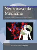 Neurovascular Medicine Pursuing Cellular Longevity for Healthy Aging