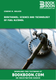 BIOETHANOL: SCIENCE AND TECHNOLOGY OF FUEL ALCOHOL