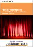 Perfect Presentations: How You Can Master the Art of Successful Presenting Time to Market, Andrew Ivey