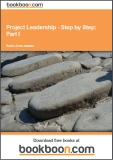 Project Leadership - Step by Step: Part I