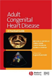 Adult Congenital Heart Disease - A PRACTICAL GUIDE