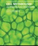 Cell Metabolism - Cell Homeostasis and Stress Response