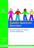 Autistic Spectrum Disorders: Practical Strategies