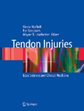 Tendon: Injuries Basic Science and Clinical Medicine