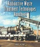 Hazardous and Radioactive Waste Treatment Technologies Handbook.Hazardous and Radioactive Waste