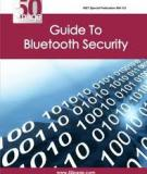 Guide to Bluetooth Security