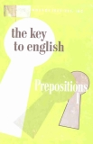 The Key To English Series Prepositions