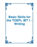 Basic Skills for the TOEFL iBT 1 - Writing