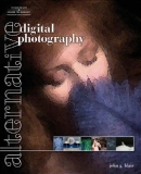 Alternative Digital Photography