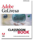 Adobe Golive 6.0 classroom book