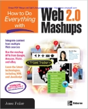 How to do everything with Web 2.0 Masghups