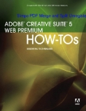 ADOBE CREATIVE SUITE 5 WEB PREMIUM  HOW-TOs 100 ESSENTIAL TECHNIQUES