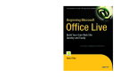 Beginning Microsoft Office Live: Build Your Own Web Site Quickly and Easily (Expert's Voice)