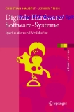 Digitale Hardware/Software-Systeme: Spezifikation und Verifikation (eXamen.press)