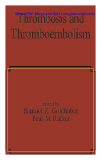 Thrombosis and Thromboembolism