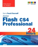 Adobe® Flash® CS4 Professional in 24 Hours