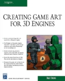 CREATING GAME ART FOR 3D ENGINE