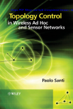 Topology Control in Wireless Ad Hoc and Sensor Networks