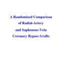 A Randomized Comparison of Radial-Artery and Saphenous-Vein Coronary Bypass Grafts
