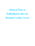 Delayed Time to Defibrillation after In Hospital Cardiac Arrest